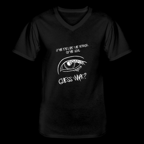 If eyes are the mirror of the soul - Men's V-Neck T-Shirt