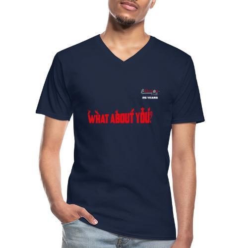 what about you red 25 years - Klassisches Männer-T-Shirt mit V-Ausschnitt