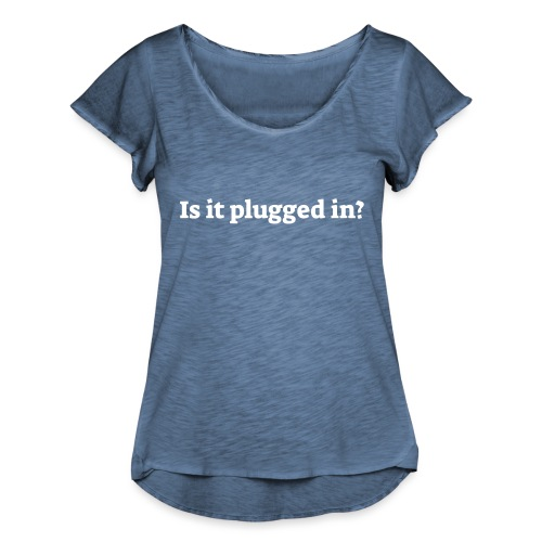 Is it plugged in - Dame T-shirt med flagreærmer