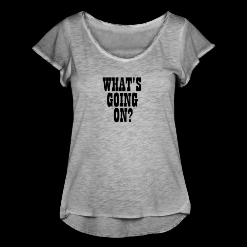 What's Going On? The Snuts - Women's Ruffle T-Shirt