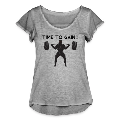 TIME TO GAIN! by @onlybodygains - Women's Ruffle T-Shirt