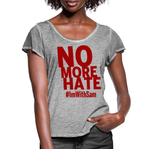 No More Hate- Red Text - Women's Ruffle T-Shirt