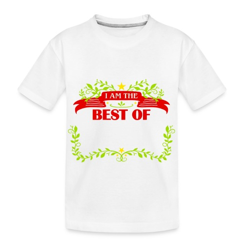 Talent Message I AM THE BEST OF Fun 6 - Teenager Premium Bio T-Shirt
