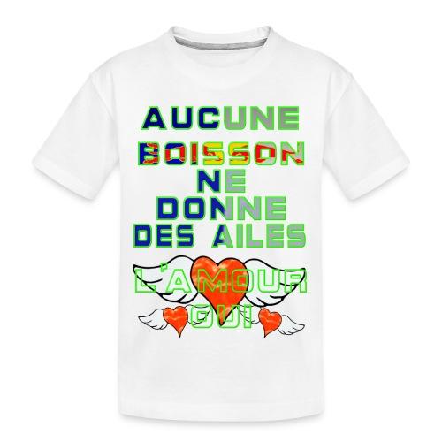 Aucune Boisson Ne Donne Des Ailes - T-shirt bio Premium Ado