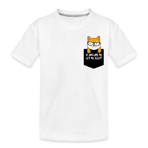 If You Love Me Let Me Sleep - T-shirt bio Premium Ado
