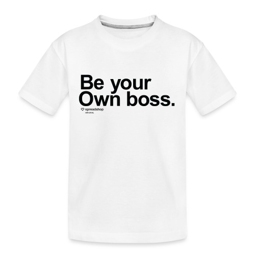 Boss in black - Teenager Premium Organic T-Shirt