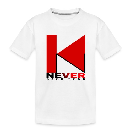 NEVER BACK DOWN - T-shirt bio Premium Ado