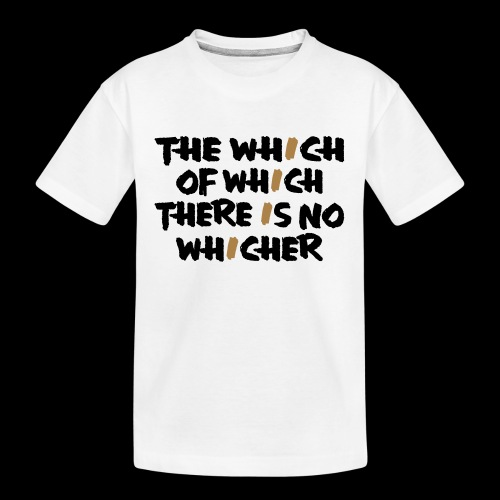 whichwhichwhich - Teenager Premium Bio T-Shirt