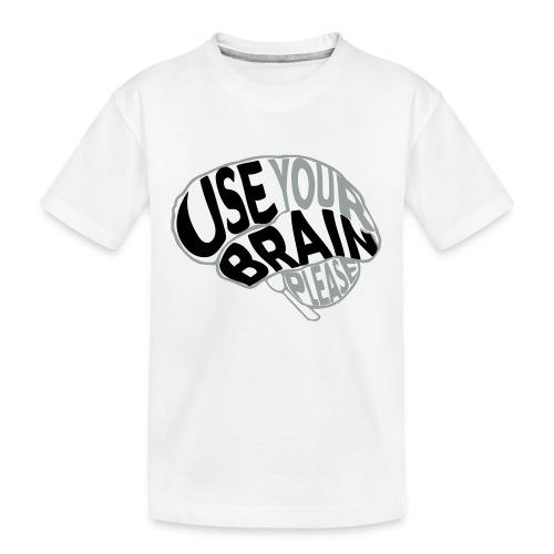 Use your brain - Maglietta ecologica premium per ragazzi