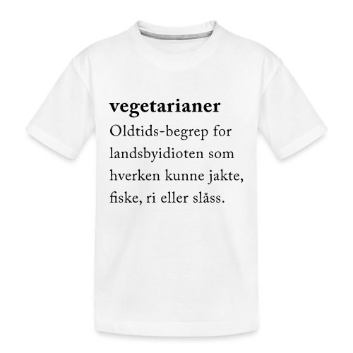 Vegetarianer definisjon - Premium økologisk T-skjorte for tenåringer