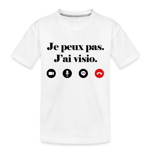 Je peux pas j'ai visio lettrage noir - T-shirt bio Premium Ado