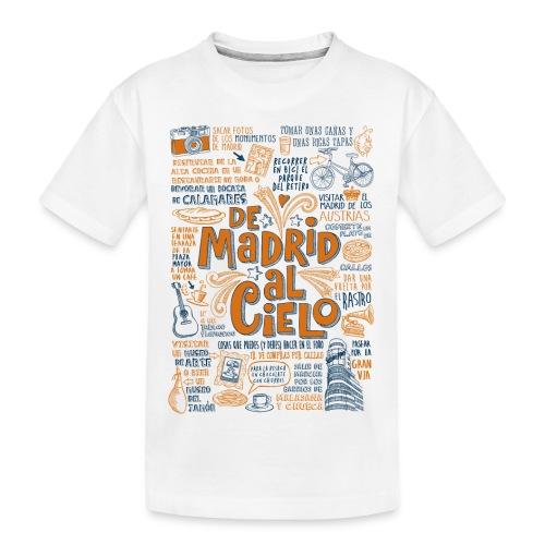 DE MADRID AL CIELO - Camiseta orgánica premium adolescente