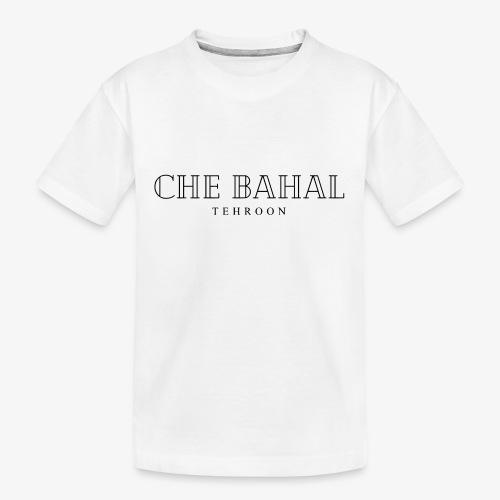 CHE BAHAL - Teenager Premium Bio T-Shirt
