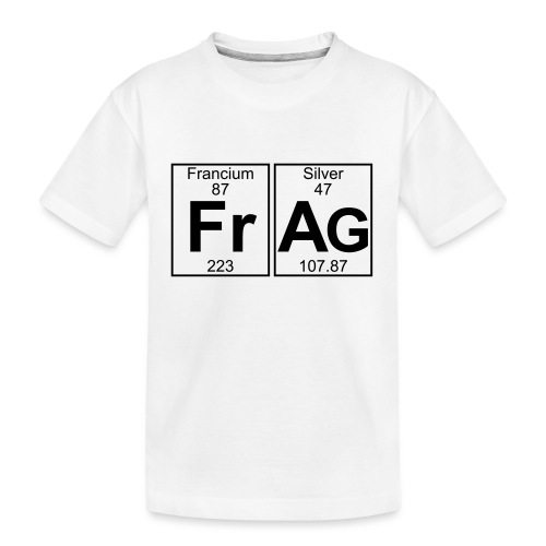 Fr-Ag (frag) - Full - Teenager Premium Organic T-Shirt