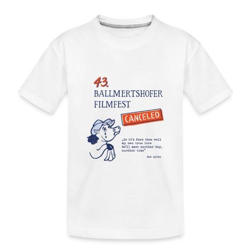 43. Ballmertshofer Filmfest Canceled - Teenager Premium Bio T-Shirt