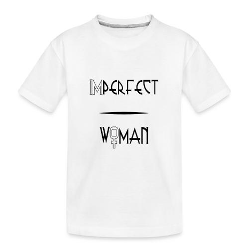 imperfect woman - Maglietta ecologica premium per ragazzi