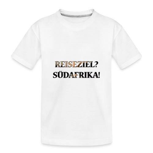 Reiseziel? Südafrika! - Teenager Premium Bio T-Shirt