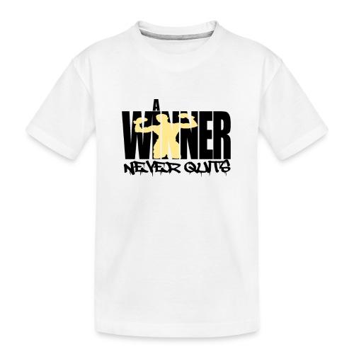 a winner never Quits - Teenager Premium Bio T-Shirt