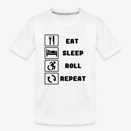 >Eten, slapen, rollen met rolstoel en herhalen 001 - Teenager premium biologisch T-shirt