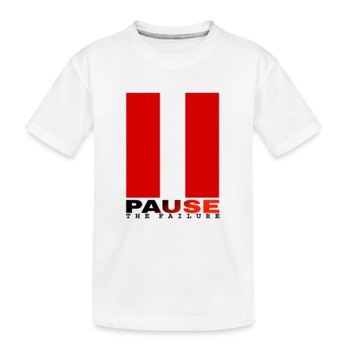PAUSE THE FAILURE - T-shirt bio Premium Ado