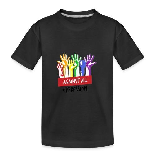 Against All Oppression - Teenager premium biologisch T-shirt