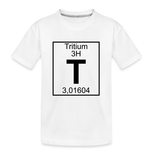 T (tritium) - Element 3H - pfll - Teenager Premium Organic T-Shirt