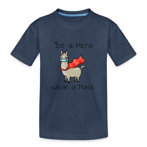 Sei ein Held, trag eine Maske! - Teenager Premium Bio T-Shirt