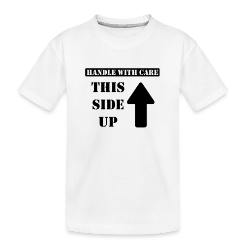 Handle with care / This side up - PrintShirt.at - Teenager Premium Bio T-Shirt