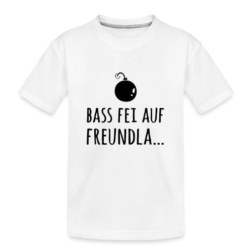 Bass fei auf Freundla - Teenager Premium Bio T-Shirt