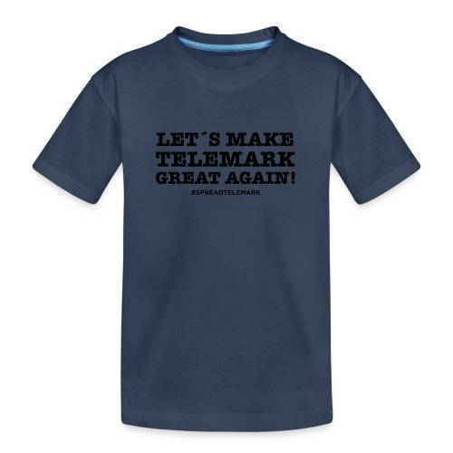 Let´s make telemark great again - Teinien premium luomu-t-paita