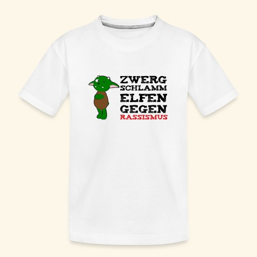 Zwergschlammelfen gegen Rassismus - Teenager Premium Bio T-Shirt