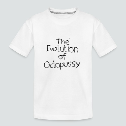 Evoctopussy png - Teenager Premium Bio T-Shirt