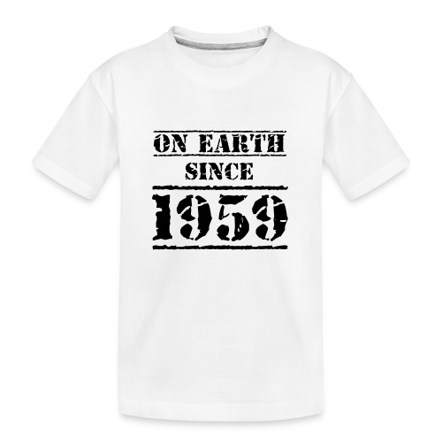 on Earth since 1959 60 Geburtstag Happy Birthday - Teenager Premium Organic T-Shirt