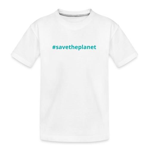 #savetheplanet - Camiseta orgánica premium adolescente