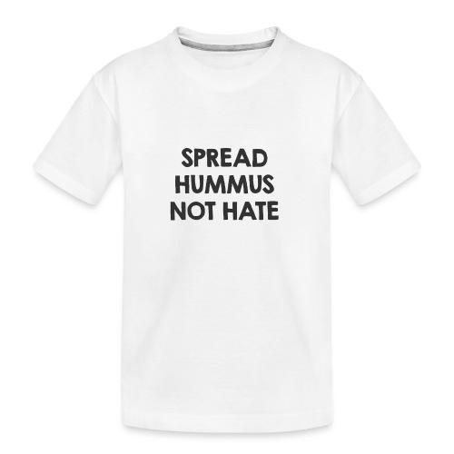 Spread hummus - Teenager Premium Bio T-Shirt
