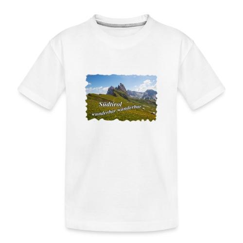 Südtirol - wunderbar wanderbar - Teenager Premium Bio T-Shirt