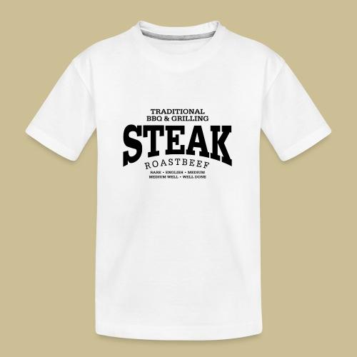 Steak (black) - Teenager Premium Bio T-Shirt