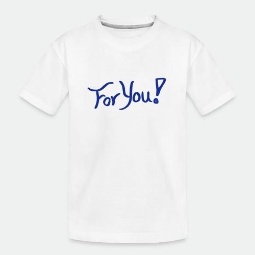 for you! - Teenager Premium Organic T-Shirt
