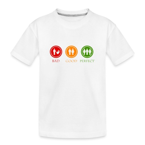 Bad good perfect - Threesome (adult humor) - Teenager premium biologisch T-shirt