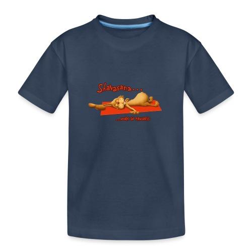 Time for Shavasana - Teenager Premium Bio T-Shirt