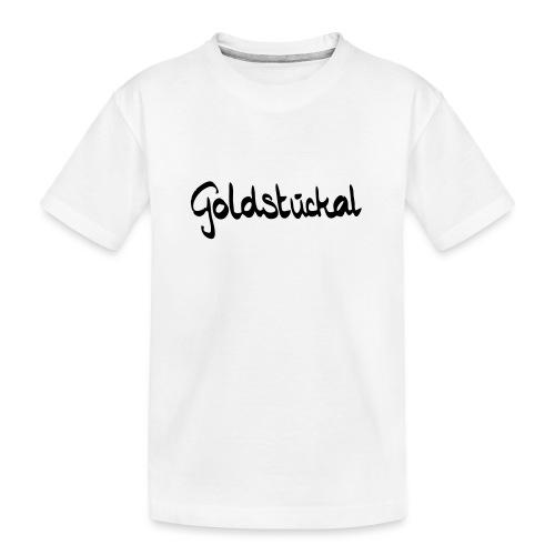 Goldstückal - Teenager Premium Bio T-Shirt