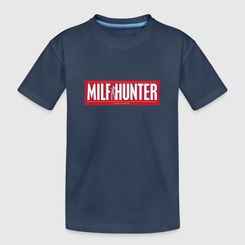 MILFHUNTER1 - Teenager premium T-shirt økologisk