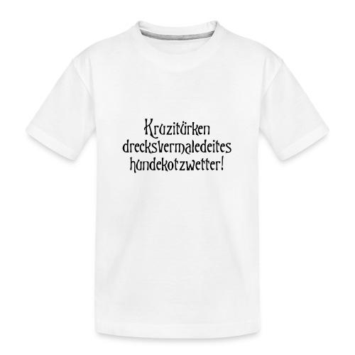 hundekotzwetter - Teenager Premium Bio T-Shirt