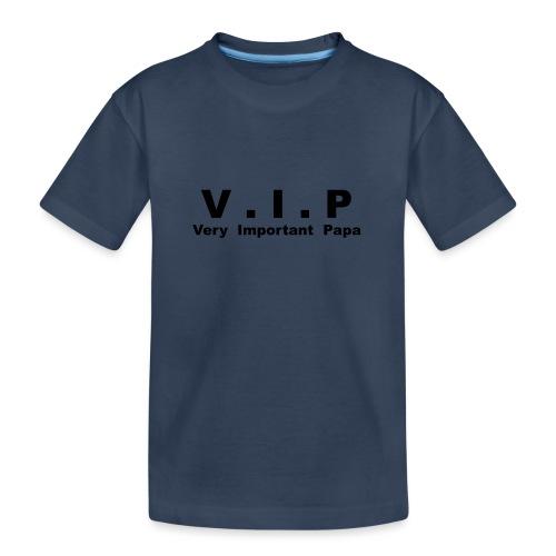 Vip - Very Important Papa - T-shirt bio Premium Ado