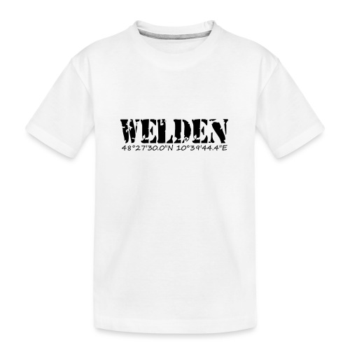 WELDEN_NE - Teenager Premium Bio T-Shirt