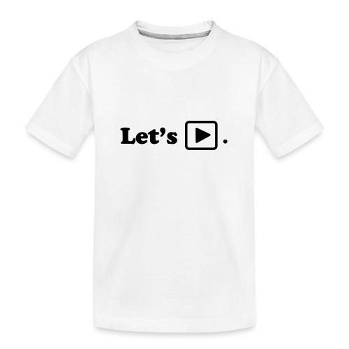 Let's play. - T-shirt bio Premium Ado