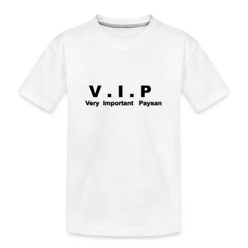 VIP - Very Important Paysan - T-shirt bio Premium Ado