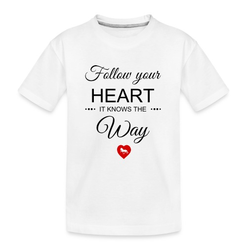 follow your heartbesser - Teenager Premium Bio T-Shirt