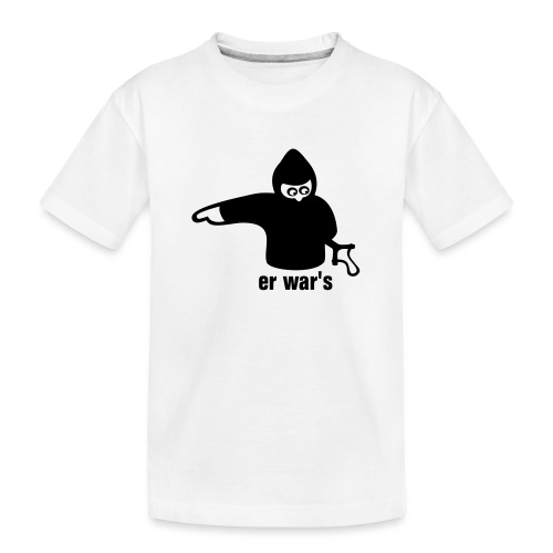 er war's - links - Teenager Premium Bio T-Shirt
