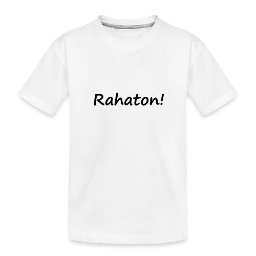 Rahaton! - Teinien premium luomu-t-paita